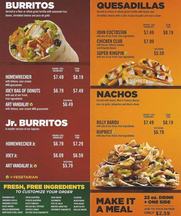 Moe's Southwest Grill is a fast casual restaurant chain founded in December in Atlanta, Georgia by Raving Brands. The menu consists of names drawn from popular culture memes such as Art Vandalay, the Billy Barou Nachos, the Ruprict, and the Wrong Doug.
