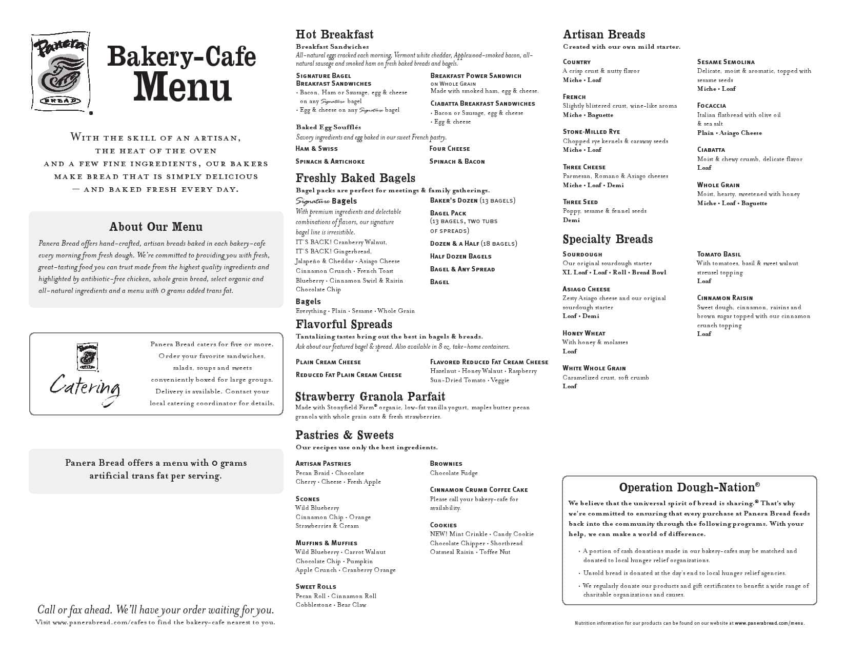 On the Panera website there's lists of menu items without gluten. Menu items are separated into two lists, one with items that are gluten-free without modification and another that requires.