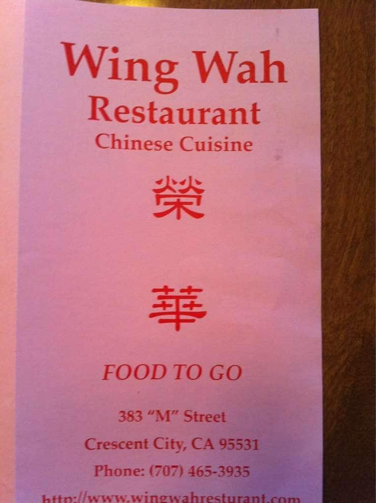 Wing Wah Restaurant Crescent City California