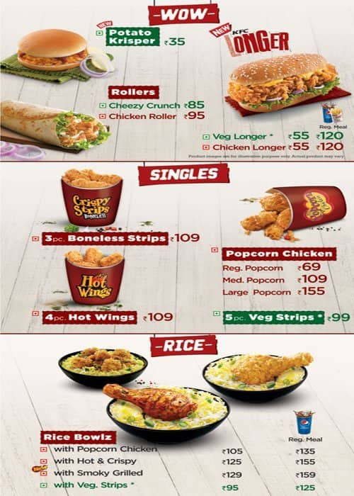 Prices subject to change without prior notice. Please check prices with the restaurant before visiting or ordering. Menu (including prices) for KFC may have changed since the last time the website was updated. lossroad.tk does not guarantee prices or the availability of menu items at KFC. KFC menu in.