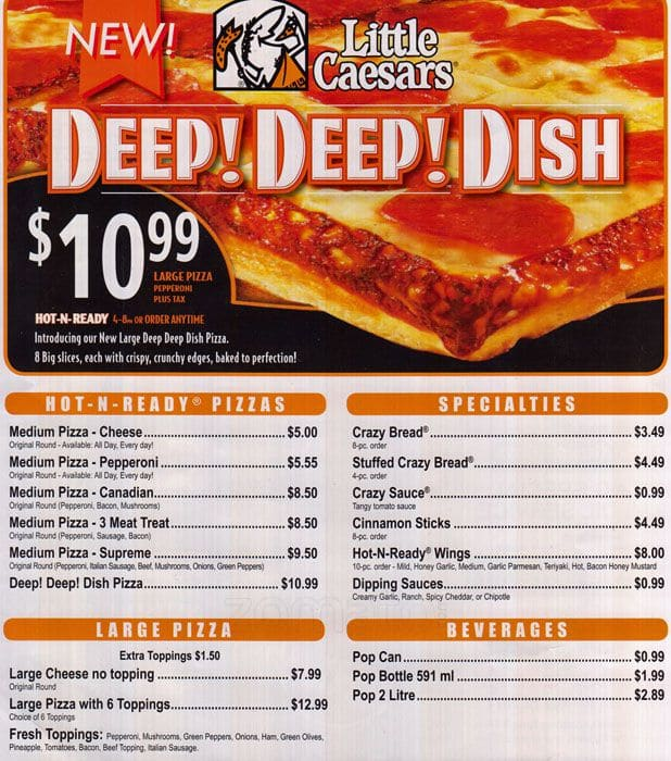Little Caesars Pizza MENU online - Print it or view. forexnetwork.tk Hot and Ready!  Locally Owned & Operated Prices & Dishes may change without notice. GST will be added to all prices Menu Updated February Little Caesars Pizza OPEN DAILY Mayor Magrath Drive South.