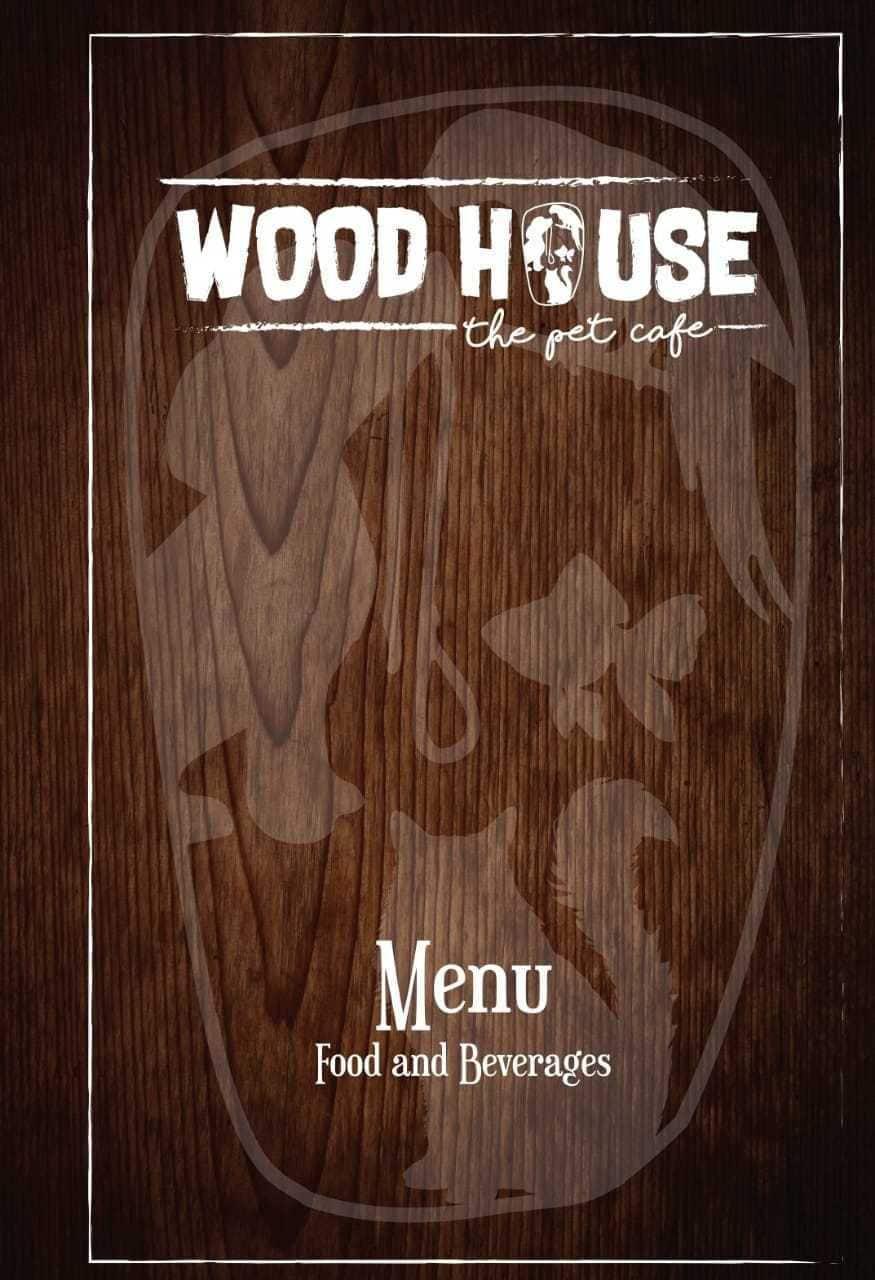 Wood house the pet cafe menu