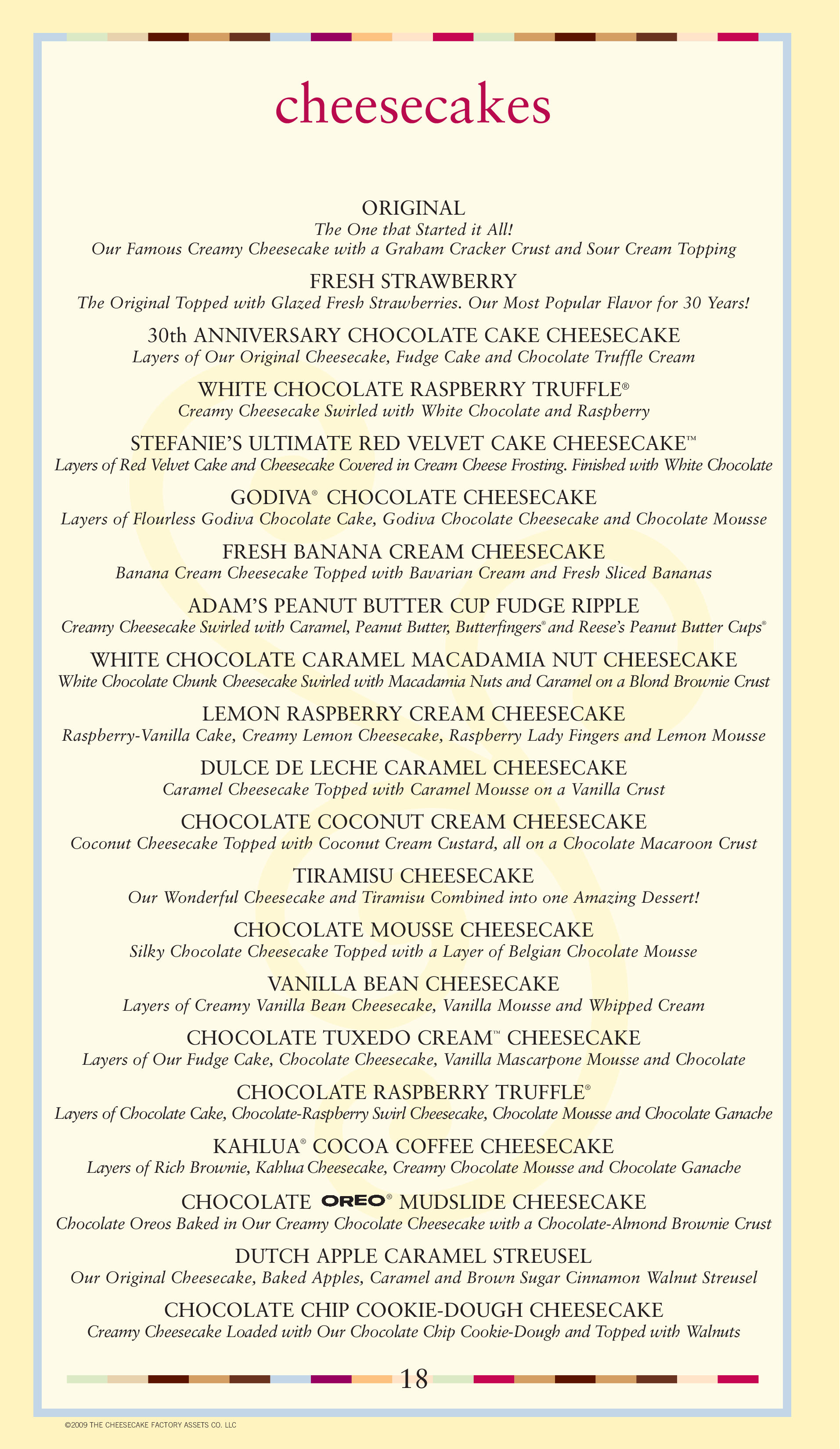 the restaurant information including the the cheesecake factory menu items and prices may have been modified since the last website update
