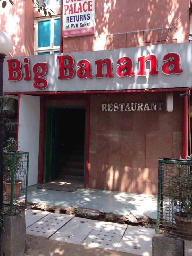 Big Banana Saket New Delhi Zomato